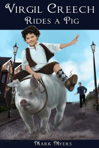 Virgil Creech Rides A Pig front cover